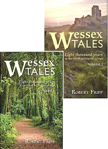Wessex Tales : history, adventure, stories in historical fiction by Robert Fripp